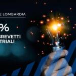 Regione Lombardia: 80% di contributo a fondo perduto per i tuoi brevetti industriali